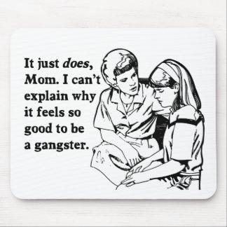 se siente bien ser un gangsta del gángster tapete de ratones
