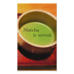 Se sirve Matcha Posters