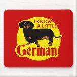 Sé un poco alemán alfombrillas de raton