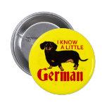 Sé un poco alemán pin redondo 5 cm