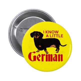 Sé un poco alemán pin redondo de 2 pulgadas