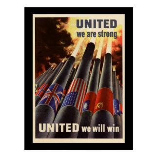 Se une WWII nos unió fuerte nosotros ganará Tarjetas Postales