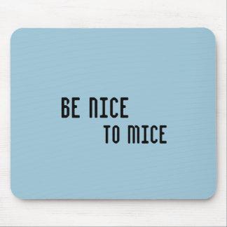 Sea agradable a los ratones (el cojín de ratón) alfombrillas de ratones