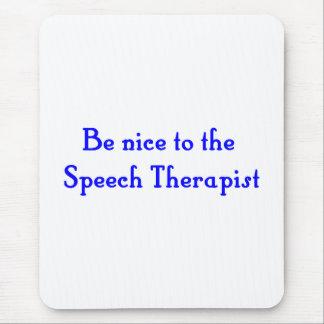 Sea agradable al cojín de ratón del terapeuta de alfombrillas de ratón