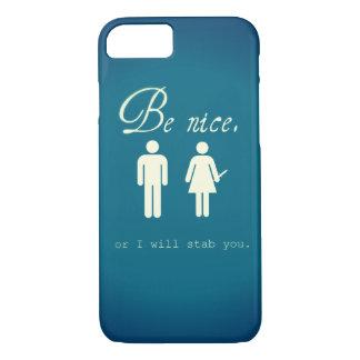 Sea agradable.  O le apuñalaré.  caso del iPhone 7 Funda iPhone 7