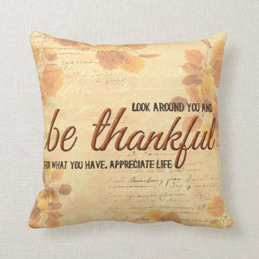Sea agradecido cojines
