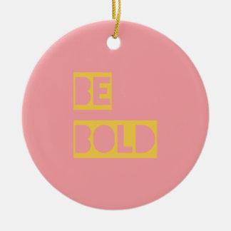 Sea amarillo de motivación intrépido del rosa de adorno navideño redondo de cerámica