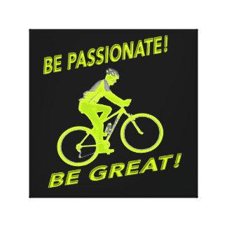 ¡Sea apasionado! ¡Sea grande! Verde del motorista Impresión En Lienzo
