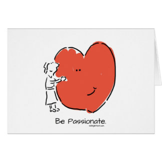 Sea apasionado tarjeta de felicitación