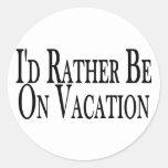 Sea bastante el vacaciones pegatina redonda
