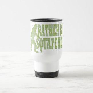 Sea bastante squatchin en camuflaje verde taza térmica