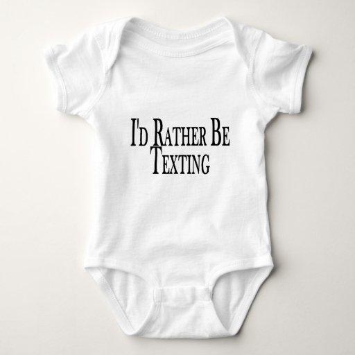Sea bastante Texting Playera
