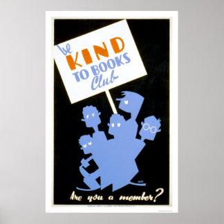 Sea bueno con el club de libros WPA 1940 Impresiones