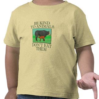 Sea bueno con los animales. No los coma. (camisa)