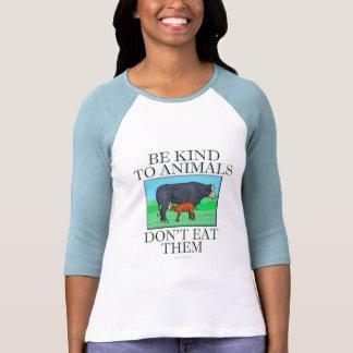 Sea bueno con los animales. No los coma. (camisa) Playera