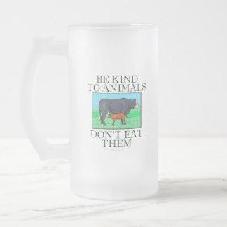 Sea bueno con los animales. No los coma. (taza) Taza Cristal Mate