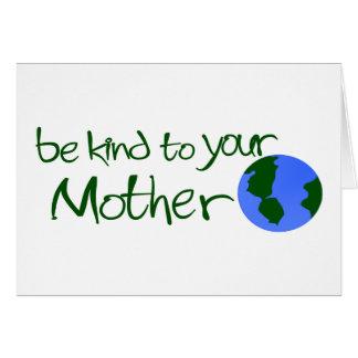 Sea bueno con su madre tarjetas