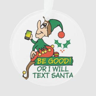 Sea bueno dice el duende del navidad