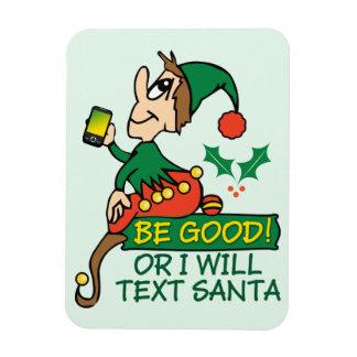 Sea bueno dice el duende del navidad imanes flexibles