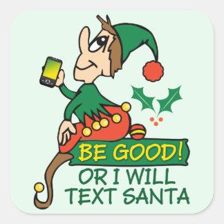 Sea bueno dice el duende del navidad pegatina cuadrada
