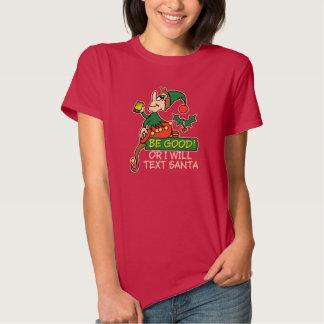 Sea bueno dice el duende del navidad playera