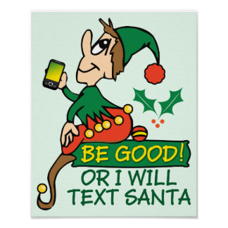 Sea bueno dice el duende del navidad póster