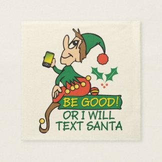 Sea bueno dice el duende del navidad servilleta desechable