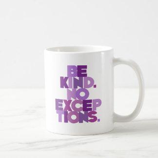 Sea bueno ningunas excepciones, púrpuras taza de café