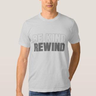 Sea bueno, rebobinado camisas