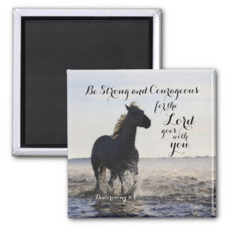 Sea caballo fuerte y valeroso de Deut 31 del verso Imán Cuadrado
