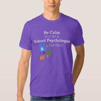 Sea camiseta tranquila del psicólogo de la escuela remeras