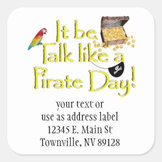 ¡Sea charla como un día del pirata! Calcomania Cuadradas Personalizadas