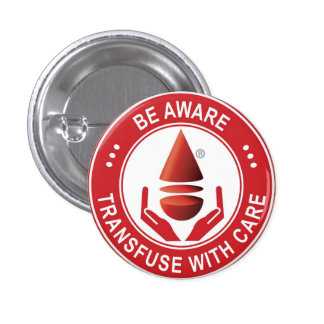Sea consciente, Transfuse con cuidado Pin