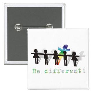 ¡Sea diferente! Pin Cuadrado