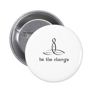 Sea el cambio - estilo de lujo negro pin redondo 5 cm
