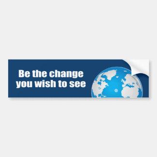 Sea el cambio que usted desea ver etiqueta de parachoque