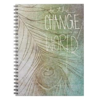 Sea el cambio que usted desea ver cuaderno