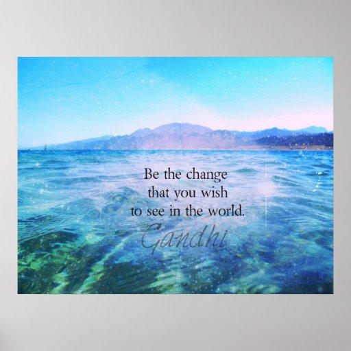 Sea el cambio que usted desea ver en el mundo poster