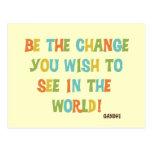 Sea el cambio que usted desea ver postal