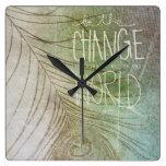 Sea el cambio que usted desea ver relojes