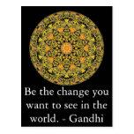 Sea el cambio que usted quiere ver en el mundo. Ga Postal