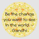 Sea el cambio que usted quiere ver en el mundo. pegatinas redondas