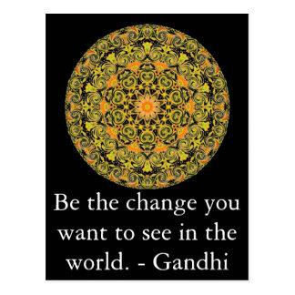 Sea el cambio que usted quiere ver en el mundo. postales