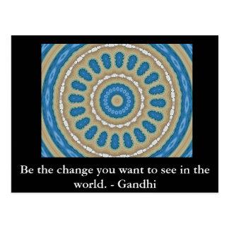 Sea el cambio que usted quiere ver en el mundo. postal