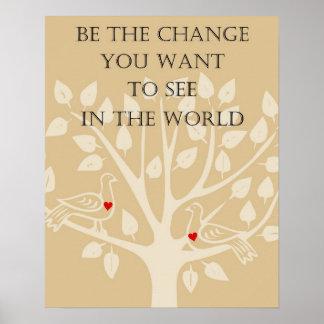 Sea el cambio que usted quiere ver en el poster de