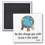 Sea el imán del cambio