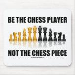 Sea el jugador de ajedrez no el pedazo de ajedrez tapete de raton