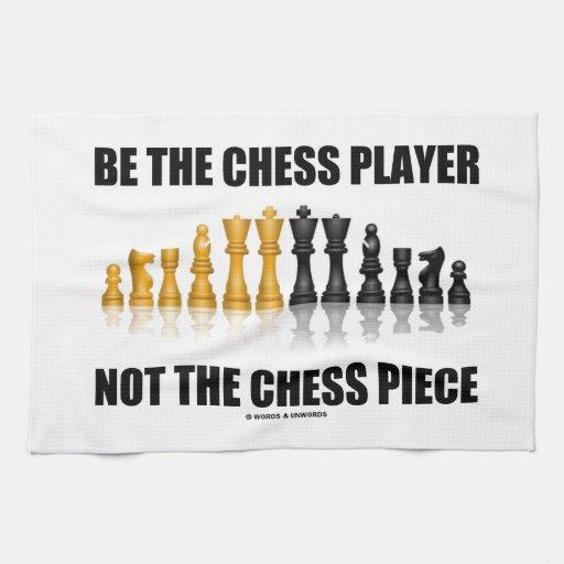 Sea el jugador de ajedrez no el pedazo de ajedrez toallas de mano