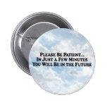 Sea en el futuro - botón redondo pin