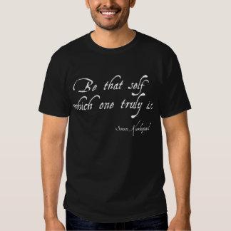 """""""Sea ese uno mismo cuál es verdad"""" camiseta Poleras"""